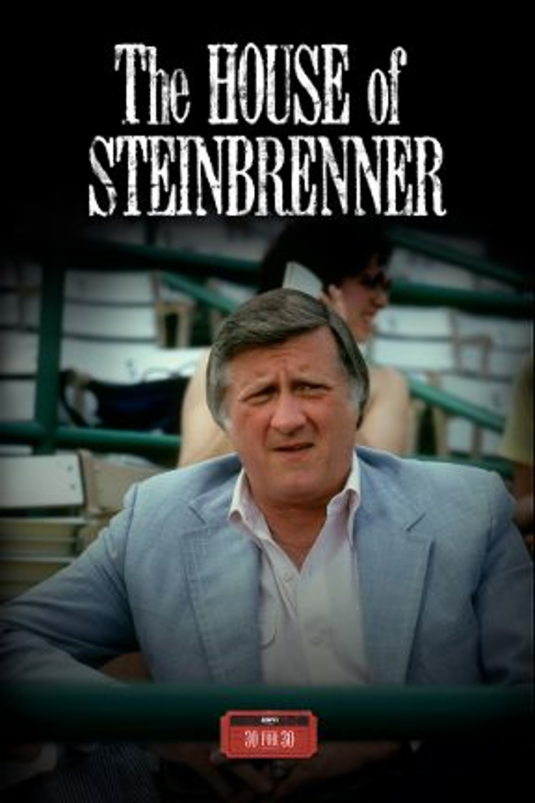 The House of Steinbrenner