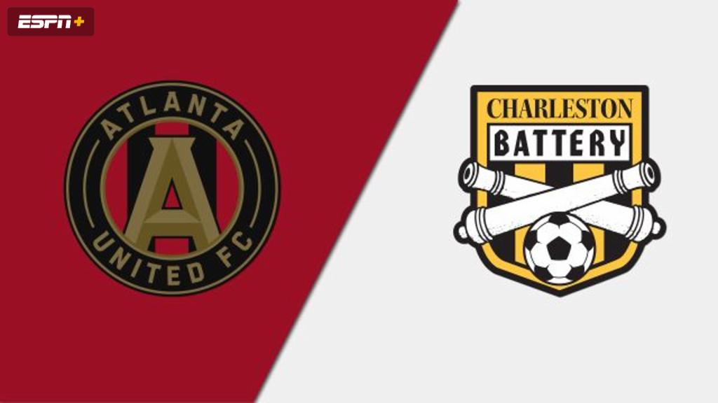 Atlanta United FC vs. Charleston Battery (Fourth Round) (U.S. Open Cup)