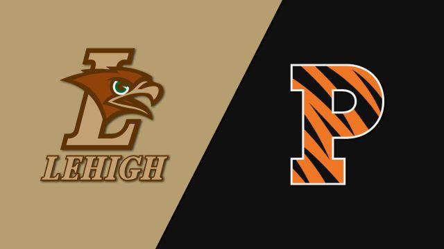 Lehigh vs. Princeton