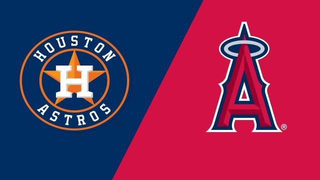 Houston Astros vs. Los Angeles Angels