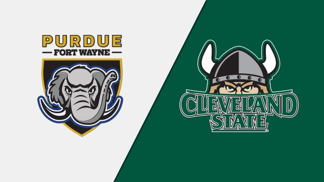 Purdue-Fort Wayne vs. Cleveland State (M Basketball)