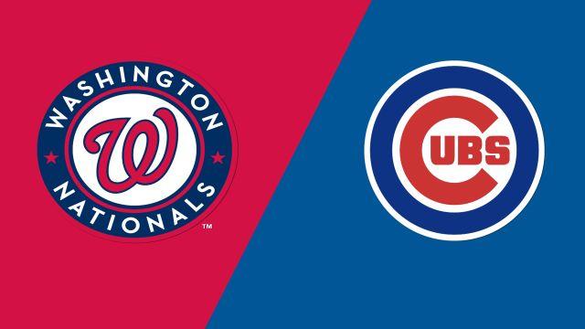 Washington Nationals vs. Chicago Cubs