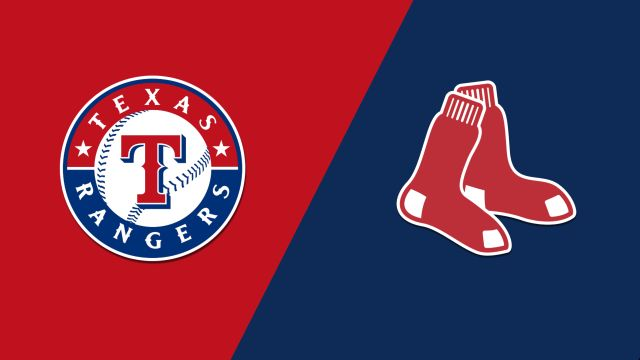 Texas Rangers vs. Boston Red Sox