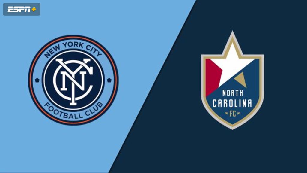New York City FC vs. North Carolina FC (Fourth Round) (U.S. Open Cup)