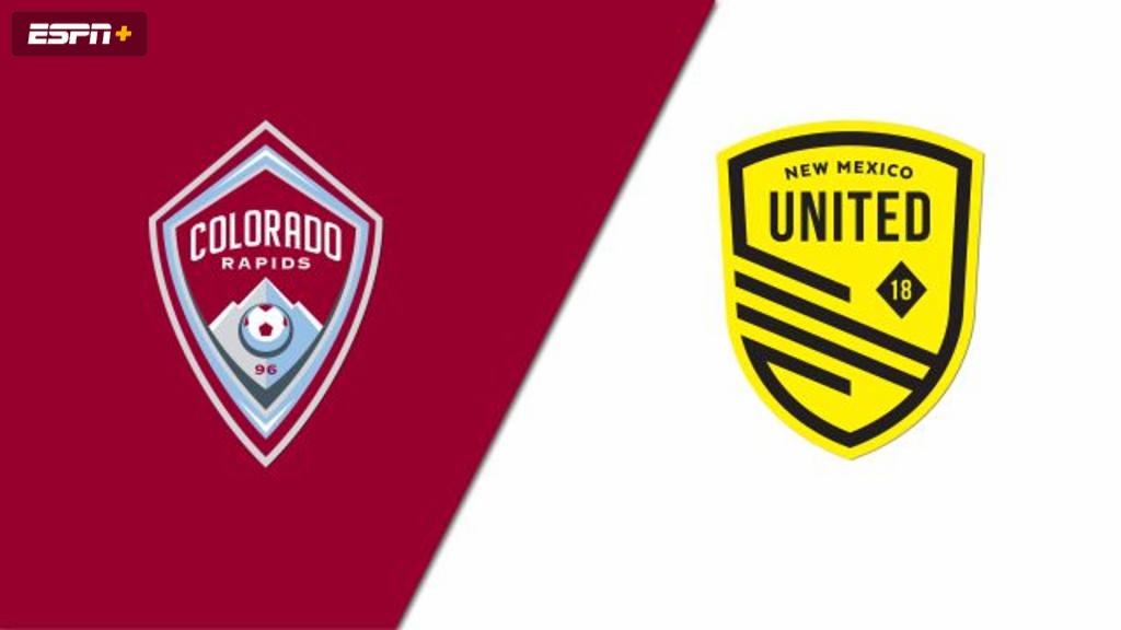 Colorado Rapids vs. New Mexico United (Fourth Round) (U.S. Open Cup)