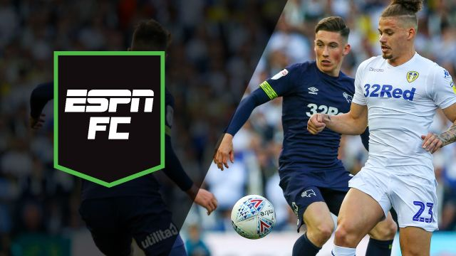 Wed, 5/15 - ESPN FC: Leeds, Derby clash in EFL semi