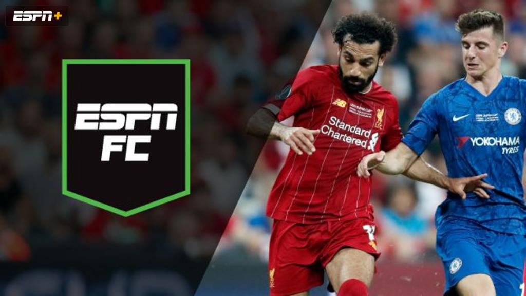 Wed, 8/14 - ESPN FC: UEFA Super Cup showdown