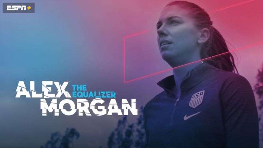 Alex Morgan: The Equalizer (Ep. 1 of 4)
